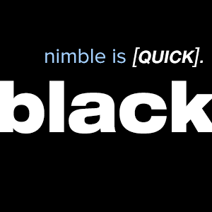 nimble is quick